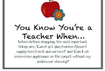 I am a Teacher / by Annie Lemmerman
