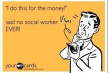 Social Work Humor / by Bex Lee