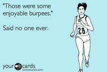 Workout Motivation & Inspiration / by Melissa Litchfield