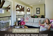 Picture Yourself in a Schumacher Home / by Schumacher Homes