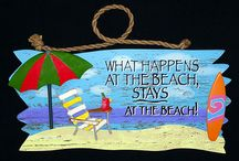 Life really is the beach! / by Karen Sullivan