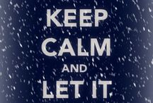 Keep Calm / by Mary Ayer-Couger