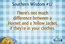 Southern Wisdom / Southern Words of Wisdom, compliments of a truly southern company... Allens! For more Southern Wisdom visit us on Facebook.com/allensveggies or Allens.com / by Allens Veggies