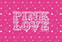 Pink Love / by Deslé