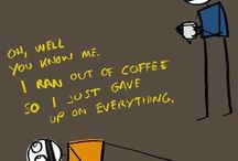 Coffee..it is a way of life for me!!! / by Stephanie Chapman Stephenson