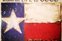 TEXAS / by Tricia Miller