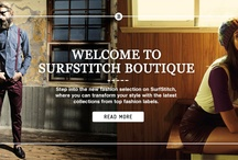 SurfStitch Boutique / Step into the new fashion selection on SurfStitch, where you can transform your style with the latest collections from top fashion labels. / by SurfStitch