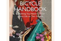 The Girls' Bicycle Handbook / The ideal guide for ladies who want to cycle in style. Out 3rd April 2014! / by Cyclechic Ltd