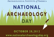 National Archaeology Day / National Archaeology Day is a celebration of archaeology and the thrill of discovery. This October the Archaeological Institute of America and archaeological organizations across the United States, Canada, and abroad will present archaeological programs and activities for people of all ages and interests. / by National Archaeology Day
