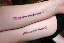 Mother daughter tattoos / by Lisa Ross
