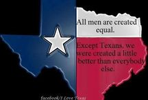 Texas! / by Peggy Craft