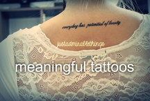 Tattoos: Meaningful, Inspirational & Just Plain Legit / by Abby Girondo