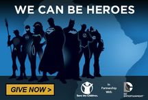 We Can Be Heroes / by Save the Children