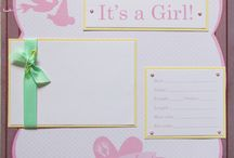 Baby girl scrapbook / by Bev Tall