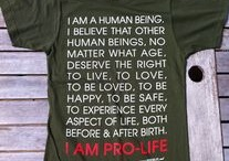 Pro-life! / by Kelly Dee