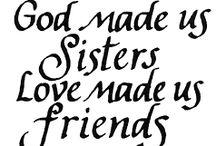 sister / by Yvonne Elizabeth