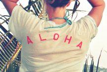 Aloha / by Rachel Blevins