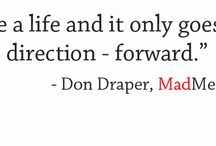 Mad Men Quotes / by Jonha Revesencio