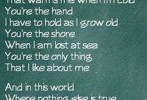 Song lyrics / by Jacqueline Johnson