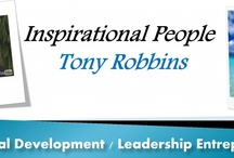 Inspirational Leader - Tony Robbins / Personal Development and Entrepreneurship - do you have what it takes to be the person you want to be??? of course you do / by Zumba Leisa