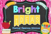 Bright Ideas for the Classroom / A Collection of Practical Classroom Solutions!  / by Amanda Nickerson