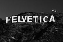 Visions of Helvetica  / No explanation required. / by Susanna Speier