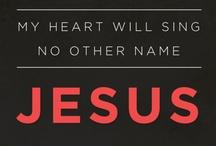 JESUS / by Joanne Crist