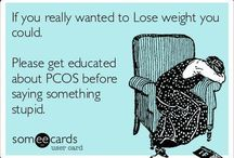 PCOS / by Nicole Mattes