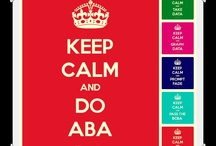 ABA - Keep Calm Pictures / by DowerandAssociates