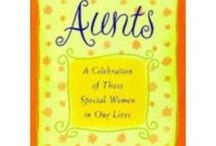 Aunts / I love being an aunt. have 3 nieces and 1 nephew. Plus 2 great nephews and 1 great niece whom I love very much. They are to me like the children I could  not have / by Cindy Hertz