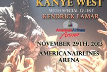 Kanye West- the Yeezus Tour  / AMERICANAIRLINES ARENA NOVEMBER 29 tickets on sale! Grammy Award®-winner and 52-time Grammy® nominee Kanye West will return to the road this fall for THE YEEZUS TOUR. West will perform at AmericanAirlines Arena on Friday, November 29, 2013 with special guest Kendrick Lamar.  Kanye West is a musician, producer, artist, author and designer. He has sold over 30 million albums and over 78 million digital tracks worldwide.  / by AmericanAirlines Arena