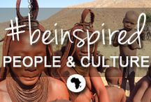 #beinspired - people & culture / A trip to Africa will always include encounters with her local people - whether that's the remote Himba tribe of Namibia, the Maasai warriors of Kenya, the colourful Cape Malay in the Western Cape or the diverse population of Zanzibar. Engage, meet, converse...experience their cultures. Order a local dish, enjoy a city tour, visit a cultural village, immerse yourself in their lifestyles... Whatever inspires you to travel to Africa = her people & culture are certainly part of that inspiration... / by Go2Africa