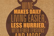 Wine Quotes / by The California Wine Club