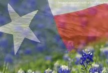 GOD BLESS TEXAS / BORN AND RAISED IN TEXAS....THERE IS NO PLACE LIKE HOME! / by Carolyn Fisk