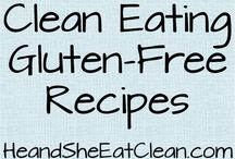 Eat Clean Gluten-Free Recipes / by He and She Eat Clean