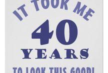 Birthday 40th / by Michelle Curran