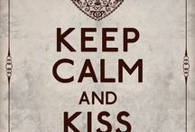Keep Calm / by Shannon Mavica