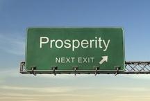 Prosperity / by Derrick Carpenter