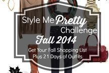 Style Me Pretty Challenge   Fall 2014 / Style Me Pretty Challenge   Fall 2014 at www.getyourprettyon.com.  Get your fall shopping list plus 21 days of outfits!   / by Alison Lumbatis   Get Your Pretty On