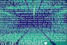 {Swimming} / Swimming is a sport. Everything else is just a game.  / by Isabel Demo