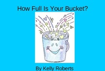 School Stuff: Bucket Filling in the Classroom / by Amber Montague