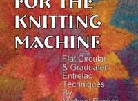 Vintage Machine Knitting books / Images and reviews of machine knitting books. This is a very useful resource as many of these books are now (out of print). / by Vintage Knitting