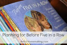 Before Five in a Row / by Kim Chance (Savor the Days)