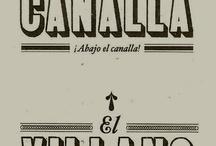 Actitud Canalla / by Laureano López