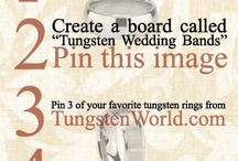 Tungsten Wedding Bands / by Jenn Stewart