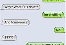 Funny Texts / by Emma Schwartz