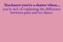 Skating!💖 / by Shelley Bonchuk