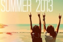 Summa 2013 :) / by Kambree Worthington