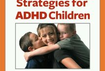 ADHD  / by Ruthann Moore