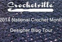 Crochetville's National Crochet Month 2014 Designer Blog Tour / Crochetville is sponsoring our 2nd annual designer blog tour in honor of National Crochet Month. This board will feature links to our blog posts and the posts of all the blog tour participants. / by Crochetville